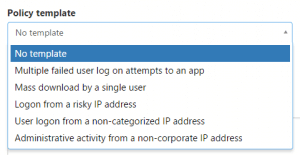 Office 365 Advanced Security Management policy template