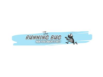 The Running Bug